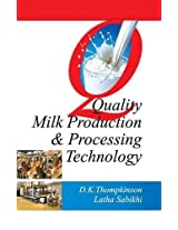 Quality Milk Production and Processing Technology