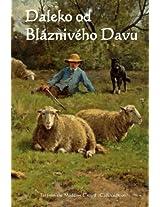 Daleko Od Blazniveho Davu: Far from the Madding Crowd