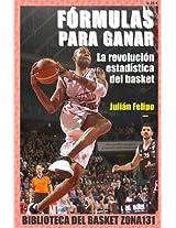Fórmulas para ganar. La revolución estadística del basket (Biblioteca del basket Zona131 nº 5) (Spanish Edition)