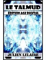 Le Talmud - Edition Age Digital (French Edition)