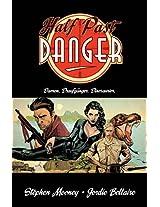 Half Past Danger - Damen. Draufgänger. Dinosaurier. (German Edition)