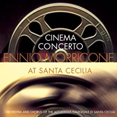 Cinema Concerto: Ennio Morricone at Santa Cecilia