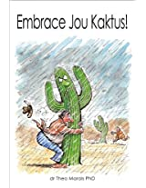 Embrace Jou Kaktus (Afrikaans Edition)