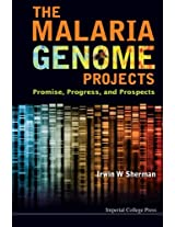 Malaria Genome Projects, The: Promise, Progress, And Prospects