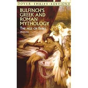 【クリックでお店のこの商品のページへ】Bulfinch's Greek and Roman Mythology: The Age of Fable (Dover Thrift Editions): Thomas Bulfinch, Dover Thrift Editions: 洋書