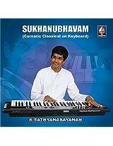 Sukhanubhavam - Carnatic Classical
