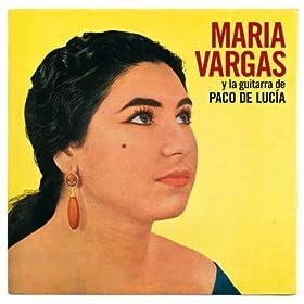 Maria Vargas Y La Guitarra De Paco De Lucia