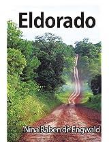 Eldorado: 20 años en sudamerica (Spanish Edition)