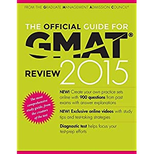 The Official Guide for GMAT Review 2015 ByGraduate Management Admission Council (GMAC)(Author),K. Sweeney(Editor)