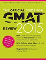 The Official Guide for GMAT Review 2015  By Graduate Management Admission Council (GMAC) (Author), K. Sweeney (Editor)