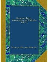 Bommala Batti-Vikramadityula Kadhalu-Part-2