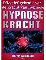 Hypnose Kracht