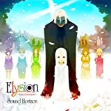 Elysion~yzg~Sound Horizon