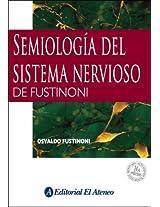 Semiologia del sistema nervioso de Fustinoni / Fustinoni's Semiology of The Nervous System