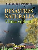 Clima violento (La ciencia de la catastrofe nº 2) (Spanish Edition)
