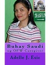 Buhay Saudi: Ng Ofw Caregiver