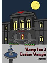 Vamp Inn 3 Casino Vampir (German Edition)