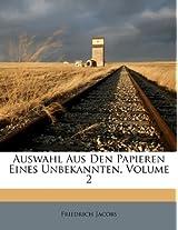 Auswahl Aus Den Papieren Eines Unbekannten, Volume 2