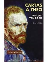 Cartas A theo/ Letters to Theo (Biografias Y Testimonios / Biographies and Testimonies)