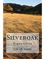 Begynnelsen: Volume 1 (Silveroak)