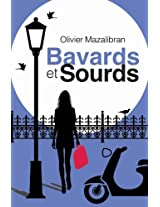Bavards et sourds (French Edition)