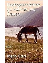 Nachtgeschichten für Männer und Frauen: Teil I (German Edition)