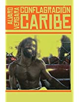 Conflagración Caribe: Colección de Poesía
