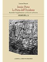Ionios Poros. La Porta Dell'occidente: Secondo Supplemento a Grecita Adriatica (Hesperia)
