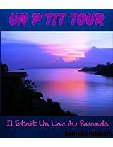 Un P'tit Tour Il Etait Un Lac Au Rwanda