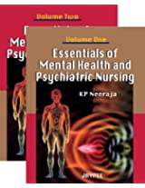 Essential Of Mental Health And Psychiatric Nursing (2Vols)