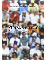 4 Parete? the Marco Magnani Prize 2009