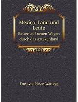 Mexico, Land Und Leute Reisen Auf Neuen Wegen Durch Das Aztekenland