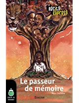 Le passeur de mémoire: Récits Express, des histoires pour les 10 à 13 ans (French Edition)