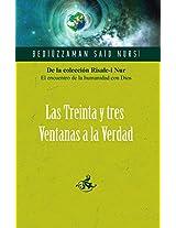Las Treinta y tres Ventanas a la Verdad / The thirty-three windows to the Truth