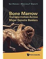 Bone Marrow Transplantation Across Major Genetic Barriers
