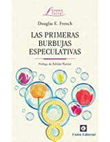 La primeras burbujas especulativas (Laissez Faire) (Spanish Edition)