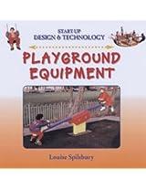 Playground Equipment (Start-Up Design and Technology)