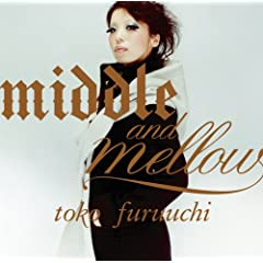 middle and mellow of toko furuuchi