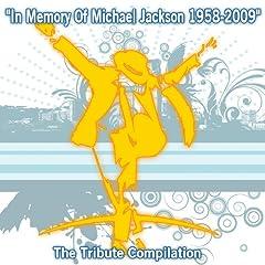 In Memory Of Michael Jackson: 1958-2009