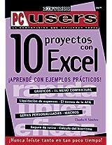 10 Proyectos Con MS-Excel Explicados: Aplicaciones Practicas Listas Para Usar (PC Users Express)
