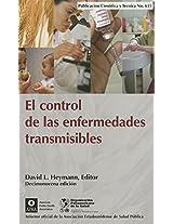 El Control De Las Enfermedades Transmisibles (Publicación Científica Y Técnica)