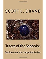 Traces of the Sapphire: Volume 2