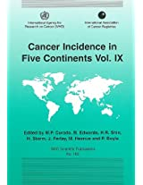 Cancer Incidence in Five Continents: v. 9: 160 (IARC Scientific Publication)