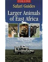 Safari Guides - Larger Animals of East Africa (Collins Safari Guides)