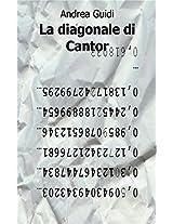 La diagonale di Cantor (Italian Edition)