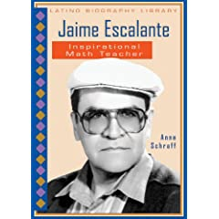 Jaime Escalante: Inspirational Math Teacher (Latino Biography Library)