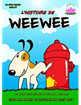 L'histoire de Weewee (Les Fables Digitales t. 3) (French Edition)