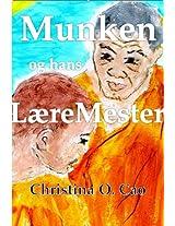 Munken og hans Læremester (Danish Edition)