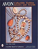 Avon Collectible Fashion Jewelry and Awards (A Schiffer Book for Collectors)