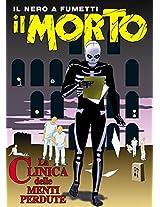 La clinica delle menti perdute (Il Morto Vol. 1) (Italian Edition)
